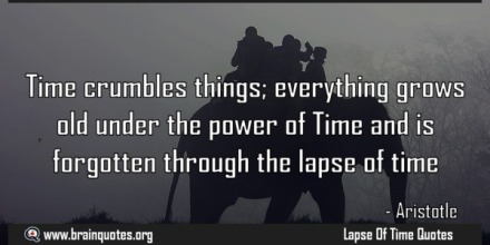 Time-crumbles-things-everything-grows-old-under-the-power-of-Lapse-Of-Time-Quote-by-Aristotle